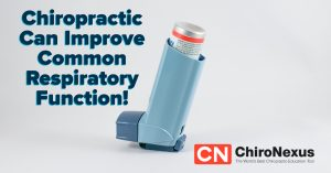 Chiropractic Care Can Improve Respiratory Function